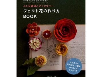 "Japanese felt Handicraft Book,Felt flower How to make BOOK (small miscellaneous goods and accessories)""Handmade,DIY,Japan"