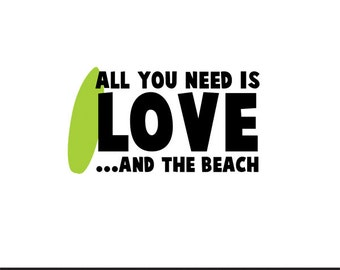 all you need is love and the beach svg dxf file instant download silhouette cameo cricut clip art commercial use