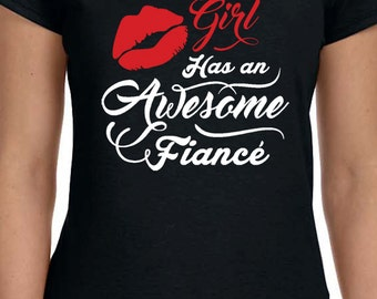 This Girl Has An Awesome Fiance White Text T-Shirt Engaged Womens Proposal T-Shirt