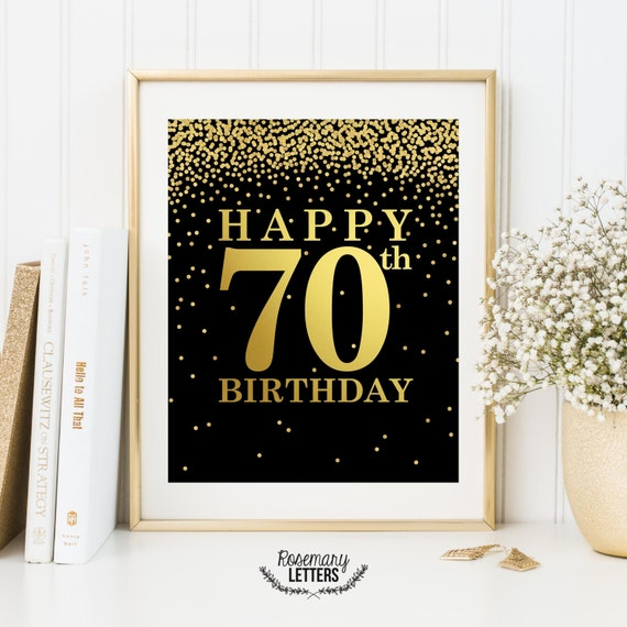 70th Birthday Print 70th Birthday Poster 70th Birthday Sign