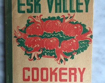CWA ESK Valley Cookery Book c1950's