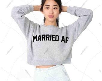 "Women - Girls - Premium Retail Fit ""Married Af"" American Apparel California Fleece Cropped Sweatshirt"
