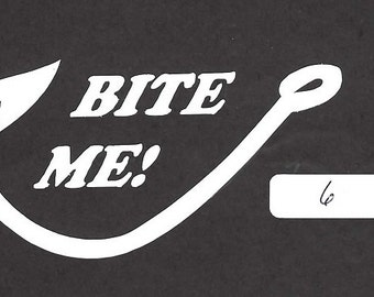 Bite Me - Fishing - 6