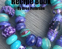 Lampwork Tutorial Recipe Book, Organic Bead Strand Tutorial, Glass Bead Recipe Book, Lampwork Tutorial, TheGlassMango eBook,