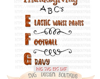 Thanksgiving Svg, Thanksgiving Svg File, Svg File Thanksgiving, Autumn Svg, Fall Cutting Files, dxf, Font Svg, Holiday Cutting File, ABC Svg