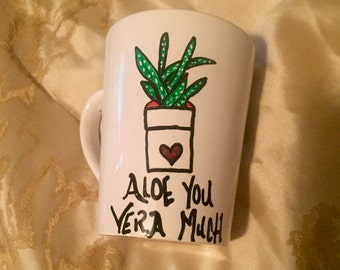 Aloe You Vera Much Mug