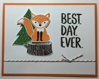 """Hand Stamped """"Best Day Ever"""" Foxy Friend Greeting Card, Stampin' Up"""