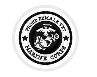 Proud Female Vet Vinyl Decal - USMC Decal - Female Marines Decal - Motto Decal - United States Marince Corps decal - Proud Female Vet Vinyl