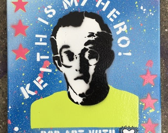 "Keith Is My Hero - stencil spray paint pop art painting canvas 11""x14"""