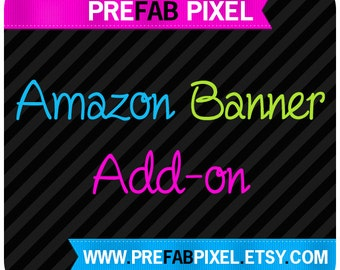 Amazon Banner Add On - Made to Match