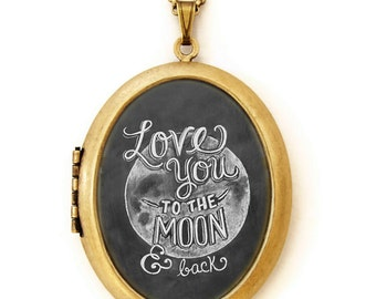 Art Locket - Chalkboard Art Locket Necklace - Inspirational Quote Jewelry - Love You To The Moon and Back