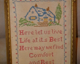 1935 Cross Stitch Sampler, Here Let us Live Life at it's Best, Here May we find Comfort & Rest, Signed S.E.A.