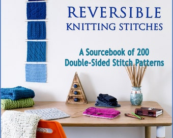 Reversible Knitting Stitches - A Sourcebook of 200 Double-Sided Stitch Patterns / E-Book - pdf file