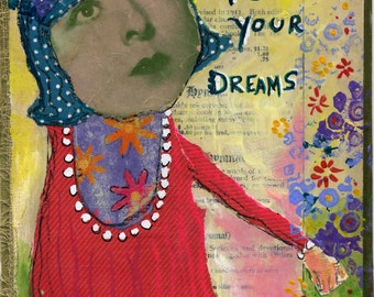 Follow Your Dreams Mixed Media Modern Contemporary Original Raw Folk Art Painting on Vintage Hymnal Cover