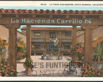 Santa Barbara, California Vintage Postcard - La Fonda Shoppes Hacienda Carrillo (Unused)