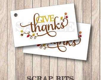 10 Give Thanks Tags, Thanksgiving Tags, Thanksgiving Favor Tags . 2 x 3.5 inches