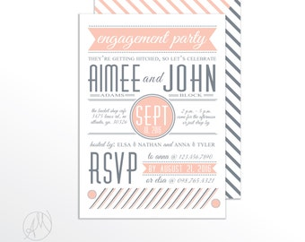 Pink and Gray Typography Engagement Party Invitation. Couples Shower Invitation. Modern Poster Wedding Invite. Rehearsal Dinner Invitation.