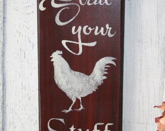 Rooster Sign - Strut Your Stuff - Wall Decor -Kitchen Rooster Sign -Kitchen Sign - Rooster Decor - Wooden Sign - Funny Rooster Wall Decor -