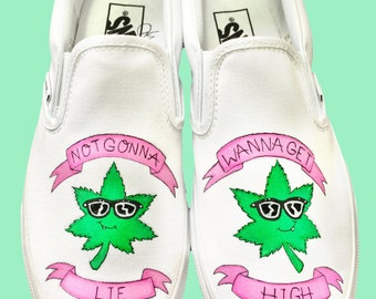 Custom Vans Shoes - Weed Leaf Wanna Get High Hand Painted