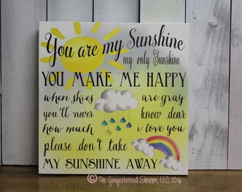 You are my Sunshine/You make me Happy/When Skies are Gray/Sun/Watercolor Type Sign/Rainbow/Clouds Sign/Rain Drops/Children/Gift Sign