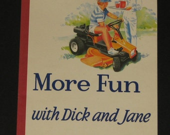 1986 More Fun with Dick and Jane by Marc Gregory Gallant