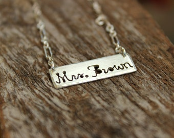 Mrs. Necklace - Hand Sawed Bar Name Necklace - Wedding Gift and Bridesmaid Gift Personalized Jewelry