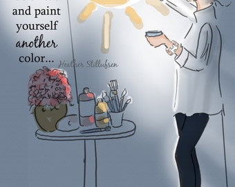 Wall Art for Women - Paint Yourself Another Color- Wall Art Print -  Digital Art Print -  Wall Art -- Print