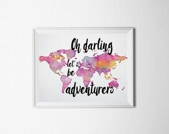Oh Darling Let's Be Adverturers Art Print - Watercolor World Map Wanderlust Gypsy Travel Boho Art - Purple / Blue travel gift | Adventure