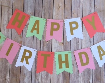 NEW! | * Sale*  | Pink, Coral Mint, White | Gold letters  | Happy Birthday Banner | With NAME