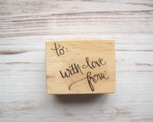 To From Rubber Stamp, Hand Lettered Calligraphy - With Love From Gift Tag