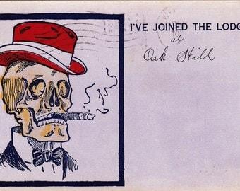 I've Joined The Lodge- 1910s Antique Postcard- Oak Hill- Masonic Skull- Smoking Skeleton- Secret Society- Creepy Art Comic- Paper Ephemera