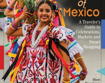 MY Guide book for Mexican Textiles - Textile Fiestas of Mexico -signed by author Sheri Brautigam - Oaxaca Chiapas Puebla