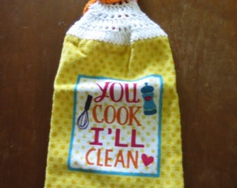 You Cook and I'll Clean Towel
