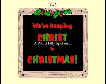SALE 3x3 Keeping Christ in Christmas Fridge Magnet, Christian Refrigerator Magnet in Red and Green MG-1030, Gift Under 10