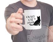 Cat Mug Crazy Cat Daddy Valentines Day Coffee Mug, Cat Dad, For Him Mug, Funny Mug, Heart Mug, Pet Owner Gift