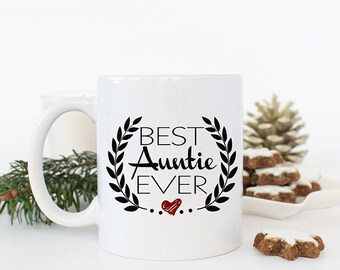 Best Auntie Ever Aunt Coffee Mug, Auntie Mug, Sister gifts, Aunt Cup, Favorite Aunt Coffee Mug, Cute Mugs, Quote Mugs, Custom Family Gifts