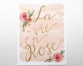 Watercolor art print la vie en rose floral hand lettering