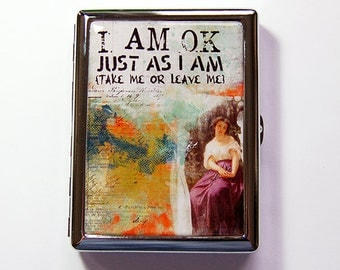 Cigarette case, I am ok just as i am, Cigarette box, Metal Cigarette Box, Humor, Case for Pot, take me or leave me, abstract design (5349)