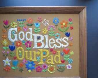"""Large Vintage Embroidery // """"God Bless Our Pad"""" Retro Home Decor Wall Hanging Artwork Colorful Crewel Mid Century Boho Kitschy Sweet Cheery"""