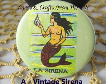 2.25 Inch Round Magnet, Mexican Loteria, Vintage Mermaid, La Sirena, La Dama, El Catrin, La Luna, Moon, Party Favors, You Pick Design