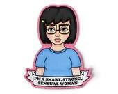 Feminist Tina Sticker - Grunge Art