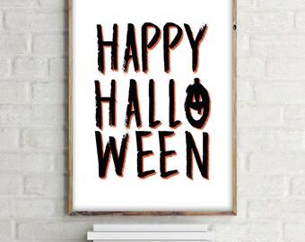 Happy Halloween Downloadable Print, Printable, PDF Print