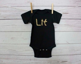 Baby Gift, Lit baby bodysuit, trendy lit onesie,  lit toddler shirt, trendy coming home outfit for baby girl or boy,