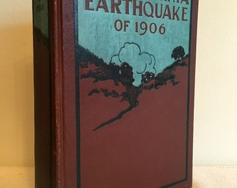 First Edition: California Earthquake of 1906 Edited by David Starr Jordan Stanford University Founding President Hardcover VG Cond