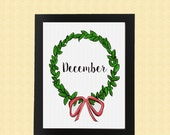 Printable print of December wreath, green wreath, december calendar, 2015 calendar, 2016 calendar, december art, wreath, digital print