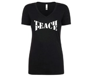 Teach Peace Shirt - Womens T-Shirt. Long Length Tee. Black, White, Grey