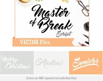Master of Break script VECTOR Alphabet/Font: Design/ Instant Download;  .ai .eps .psd .pdf .svg .dxf .emf, script font brush script alphabet
