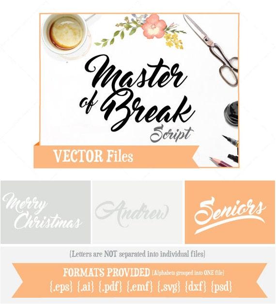 Master Of Break Script VECTOR Alphabet/Font: Design
