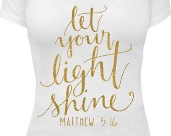 Let your light shine shirt
