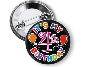 Numbered Birthday Button - It's My Birthday Button - Birthday Pin - Button for Birthday - 2nd Birthday - 3rd Birthday - 4th birthday- 5th